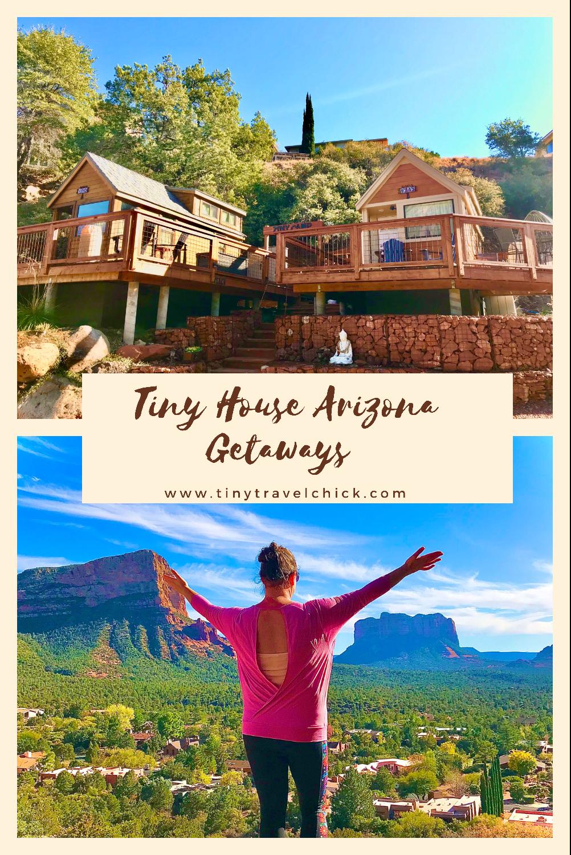 tiny travel chick tiny house arizona getaways